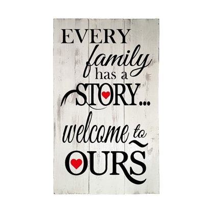 Every family has a story - Wooden Pallet Sign