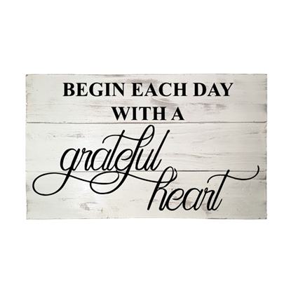 Begin Each Day - Wooden Pallet Sign