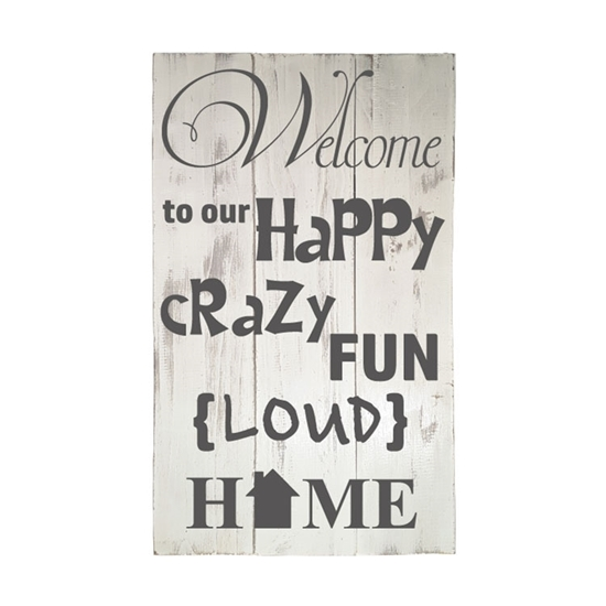 Welcome To Our Crazy wooden pallet sign