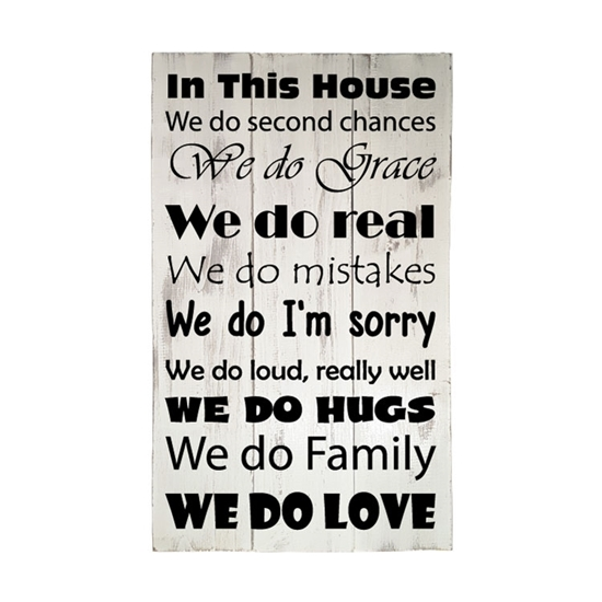 In This House Wooden Pallet Sign