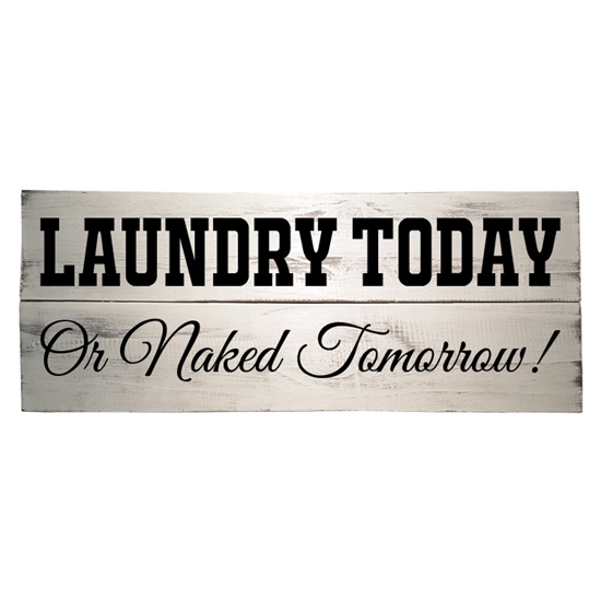 Laundry Today Wooden Pallet Sign