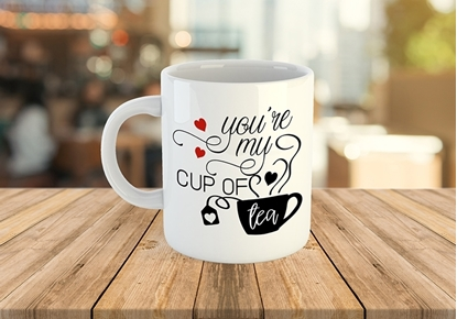 You're my cup of tea white coffee mugs