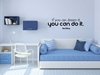 If you can dream it Vinyl Wall Art