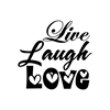 Live Laugh Love Vinyl Wall Art