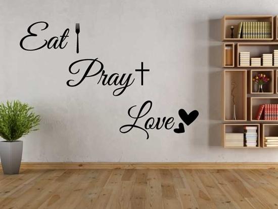 Eat Pray Love Vinyl Wall Art
