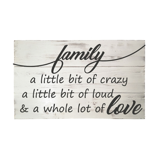Family a little bit of crazy Wood Pallet Sign