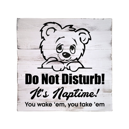 Do Not Disturb! It's Naptime! Wooden Pallet Sign