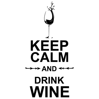Keep Calm & Drink Wine Vinyl Wall Art