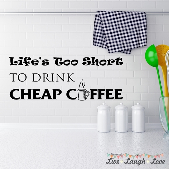 Life's Too Short Vinyl Wall Art